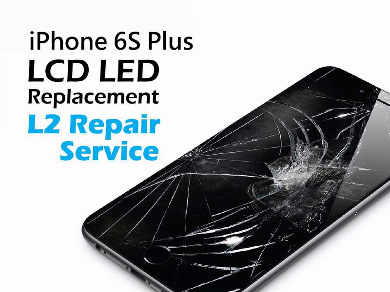 iPhone 6S Plus LCD LED Replacement Service