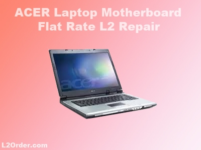 Acer Laptop Repair Service