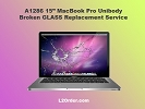 "LCD/GLASS Replacement - A1286 15"" MacBook Pro Broken Glass Replacement Service"