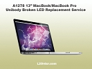 "LCD/GLASS Replacement - A1278 13"" MacBook/MacBook Pro Broken LED Replacement Service"
