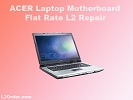 PC Laptop Repair - Acer Laptop Repair Service