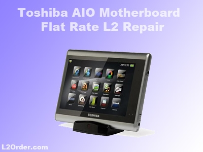 Toshiba All-In-One Repair Service